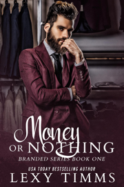 Money or Nothing - Lexy Timms book summary