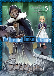 The Unwanted Undead Adventurer (Manga) Volume 5
