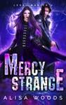 Mercy Strange Legal Magick Book 2 - Paranormal Romantic Suspense