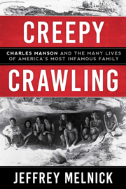 Creepy Crawling - Jeffrey Melnick book summary