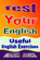 Test Your English: Useful English Exercises