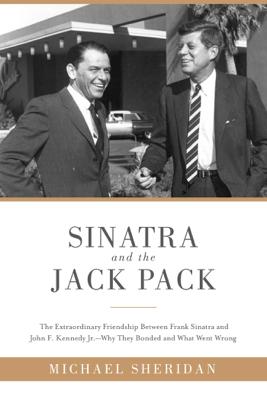 Sinatra and the Jack Pack - Michael Sheridan & David Harvey book