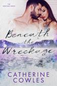 Download Beneath the Wreckage ePub | pdf books
