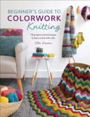 Beginner's Guide to Colorwork Knitting Book Cover
