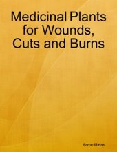 Medicinal Plants For Wounds, Cuts And Burns