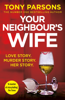 Tony Parsons - Your Neighbour's Wife artwork