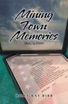 Mining Town Memories