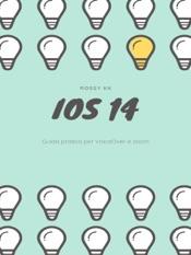 iOS 14 Guida pratica