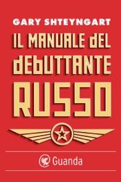 Download and Read Online Il manuale del debuttante russo
