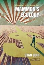 Mammon's Ecology