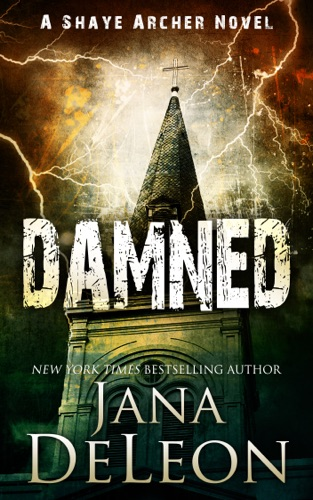 Jana DeLeon - Damned