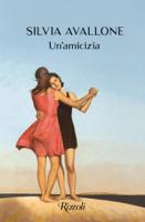 Download and Read Online Un'amicizia