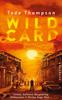 Tade Thompson, Thomas Wörtche & Karl-Heinz Ebnet - Wild Card Grafik
