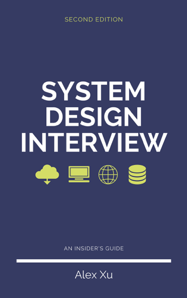 System Design Interview – An Insider's Guide