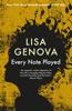 Lisa Genova - Every Note Played artwork