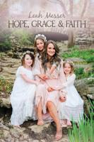 Leah Messer - Hope, Grace, & Faith artwork