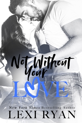 Not Without Your Love E-Book Download