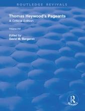Thomas Heywood's Pageants
