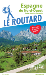 Guide du Routard Espagne Nord-Ouest 2019/20