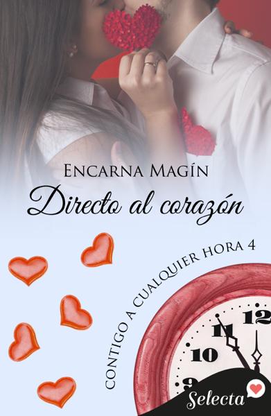 Directo al corazón (Contigo a cualquier hora 4) por Encarna Magín