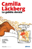 Camilla Läckberg - La gabbia dorata artwork