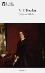 Delphi Works of Mary Elizabeth Braddon