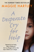 A Desperate Cry for Help