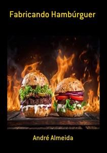 Fabricando Hambúrguer Book Cover
