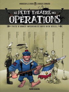 Le petit théâtre des opérations - Tome 1 - Faits d'armes impensables mais bien réels... par L'odieux Connard Couverture de livre