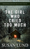 Susan Lund - The Girl Who Cried Too Much artwork