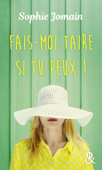 Download and Read Online Fais-moi taire si tu peux !