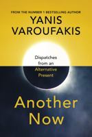 Yanis Varoufakis - Another Now artwork