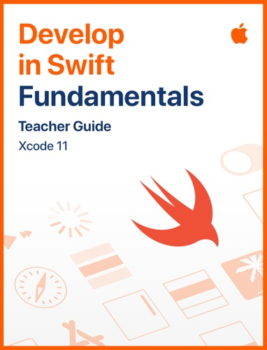Develop in Swift Fundamentals Teacher Guide E-Book Download