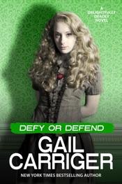 Download Defy or Defend: A Delightfully Deadly Novel