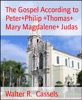 The Gospel According To Peter+Philip +Thomas+ Mary Magdalene+ Judas
