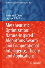 Metaheuristic Optimization: Nature-Inspired Algorithms Swarm and Computational Intelligence, Theory and Applications