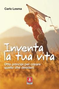 Inventa la tua vita Book Cover