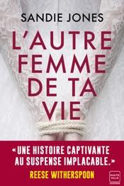 Download L'Autre Femme de ta vie