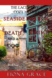 A Lacey Doyle Cozy Mystery Bundle: Death and a Dog (#2) and Crime in the Café (#3) PDF Download