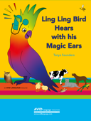 Ling Ling Bird Hears with his Magic Ears