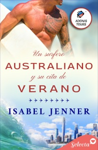 Un surfero australiano y su cita de verano (Adonis tours 2) Book Cover