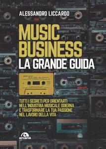 Music business. La grande guida Book Cover