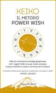Il metodo Power Wish Book Cover