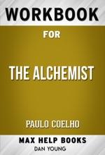 The Alchemist by Paulo Coelho (Max Help Workbooks)