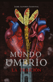 La traición (Mundo Umbrío 2) Book Cover