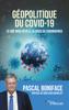 Pascal Boniface - Géopolitique du Covid-19 Grafik