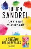Download and Read Online La vie qui m'attendait
