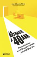 Jean-Sébastien Pilotte - La retraite à 40 ans artwork