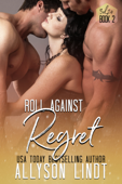 Roll Against Regret