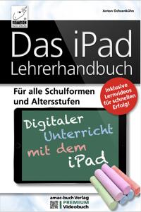 Das iPad Lehrerhandbuch - PREMIUM Videobuch Buch-Cover